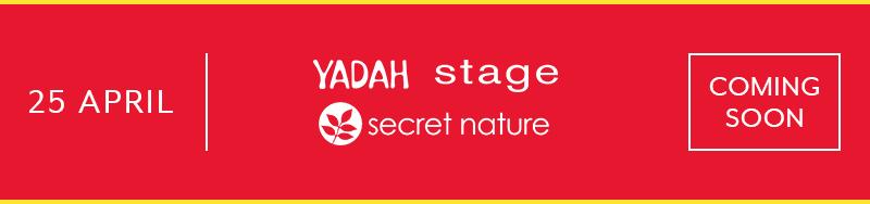Daily Brand Flash -YADAH  ,  SECRET NATURE  ,  STAGE - CS