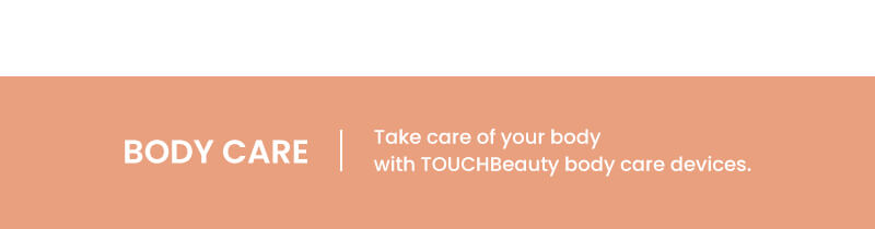 Touch Beauty Highlight Banner - Body Care