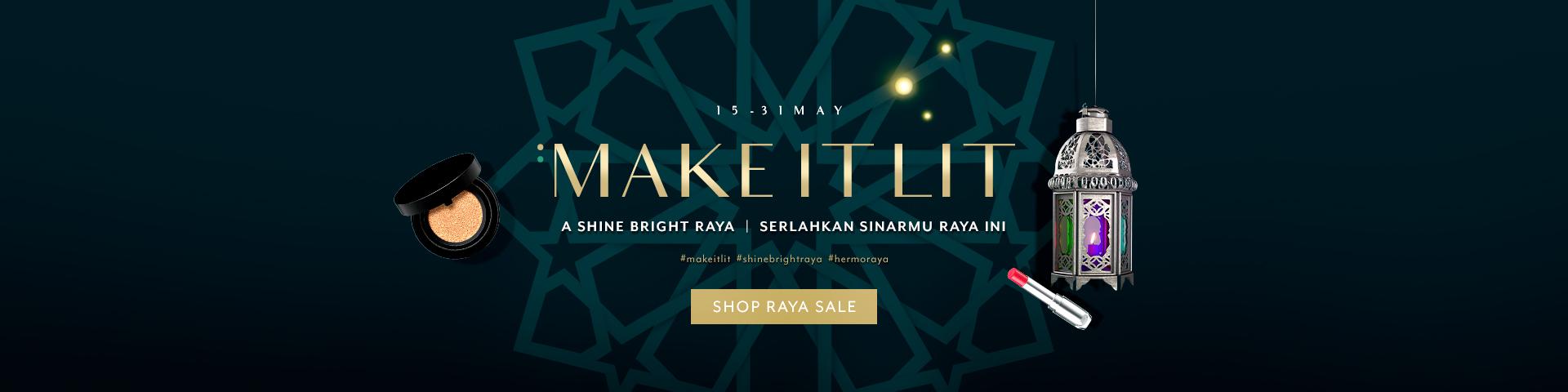 Raya 2019 : Make It LIT - A Shine Bright Raya